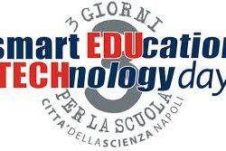 Smart Education & Technology Days - 3 Giorni per la scuola a Città della Scienza, dal 19 al 20 ottobre