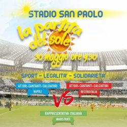 La Partita del Sole allo Stadio San Paolo di Napoli, sport e solidarietà grazie alla raccolta fondi per le associazioni