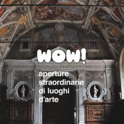 Napoli: Wow! Aperture straordinarie di luoghi d'arte