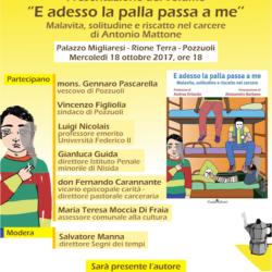 """""""E adesso la palla passa a me"""" di Antonio Mattone. Il vescovo e il sindaco di Pozzuoli partecipano alla presentazione del libro"""