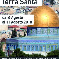 Pellegrinaggio in Terra Santa da lunedì 6 a sabato 11 agosto, dove è nato, morto e risorto Gesù