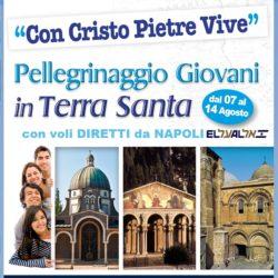 """Il pellegrinaggio dei giovani della Diocesi di Pozzuoli in Terra Santa dal 7 agosto, con Cristo """"pietre vive"""""""