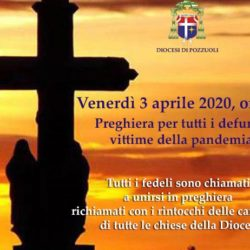 Venerdì 3 aprile alle ore 11, il vescovo di Pozzuoli invita alla preghiera comune e a far suonare le campane